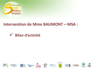 Intervention de Mme BAUMONT – MSA :