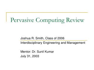 Pervasive Computing Review