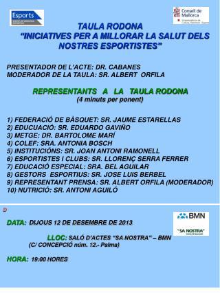 """TAULA RODONA     """"INICIATIVES PER A MILLORAR LA SALUT DELS NOSTRES ESPORTISTES"""""""