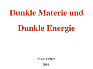 Dunkle Materie und Dunkle Energie