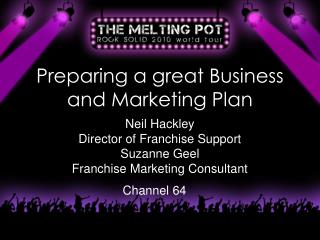 Preparing a great Business and Marketing Plan