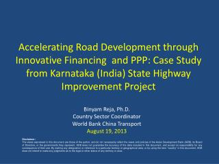 Binyam Reja, Ph.D.  Country Sector Coordinator  World Bank China Transport  August 19, 2013
