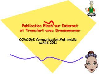 Publication  Flash  sur  Internet et Transfert  avec  Dreamweaver