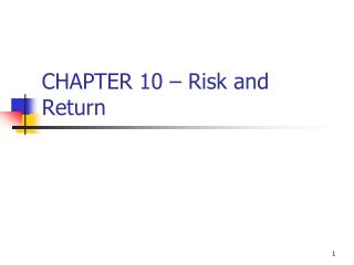CHAPTER 10 – Risk and Return