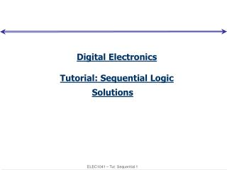 Digital Electronics Tutorial: Sequential Logic Solutions