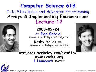 2003-09-24   Dan Garcia (cs.berkeley/~ddgarcia)
