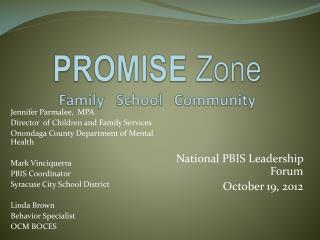 PROMISE  Zone Family   School   Community