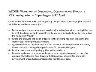 WKOOP: Workshop of Operational Oceanographic Products