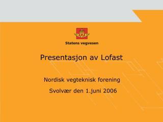 Presentasjon av Lofast