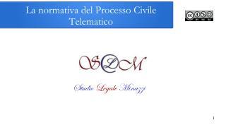La normativa del Processo Civile Telematico