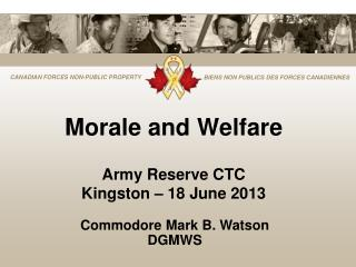 Morale and Welfare Army Reserve CTC Kingston – 18 June 2013