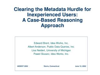Clearing the Metadata Hurdle for Inexperienced Users: A Case-Based Reasoning Approach