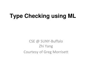 Type  Checking using ML