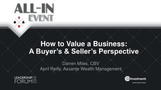 How to Value a Business:  A Buyer's & Seller's Perspective