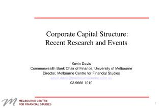 Corporate Capital Structure: Recent Research and Events