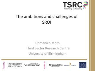 The ambitions and challenges of SROI