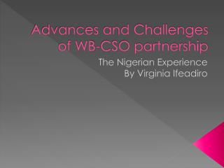 Advances and Challenges of WB-CSO partnership