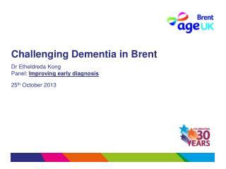 Challenging Dementia in Brent