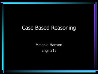 Case Based Reasoning