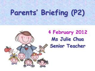 Parents� Briefing (P2)