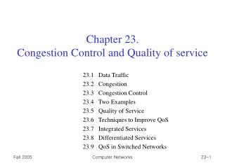 Chapter 23.  Congestion Control and Quality of service