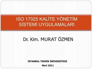 ISO 17025 KALITE Y NETIM SISTEMI UYGULAMALARI