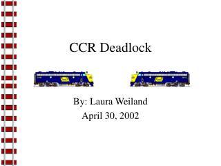 CCR Deadlock