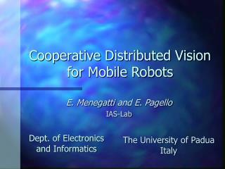 Cooperative Distributed Vision for Mobile Robots