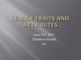 Leader Traits and Attributes