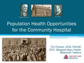 Population Health Opportunities  for the Community Hospital