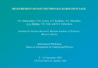 MEASUREMENT OF FAST NEUTRON BACKGROUND IN SAGE