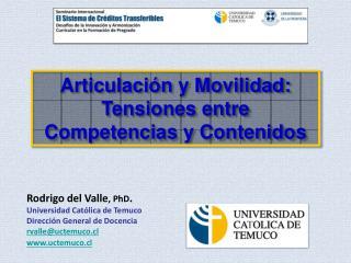 Articulación y Movilidad: Tensiones entre Competencias y Contenidos