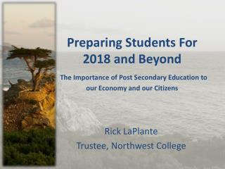 Rick LaPlante Trustee, Northwest College