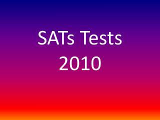 SATs Tests 2010