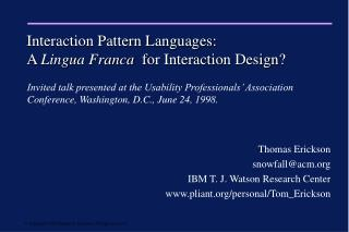 Interaction Pattern Languages: A  Lingua Franca   for Interaction Design?