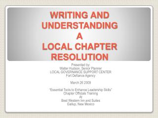 WRITING AND UNDERSTANDING A LOCAL CHAPTER RESOLUTION