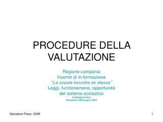 PROCEDURE DELLA VALUTAZIONE