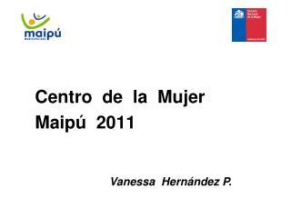 Centro  de  la  Mujer  Maipú  2011