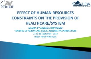 EFFECT OF HUMAN RESOURCES CONSTRAINTS ON THE PROVISION OF HEALTHCARE/SYSTEM