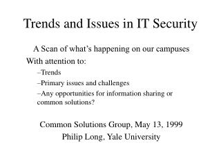 Trends and Issues in IT Security