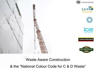 """Waste Aware Construction & the """"National Colour Code for C & D Waste"""""""
