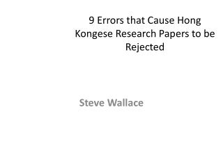 9  Errors that Cause Hong Kongese Research Papers to be Rejected