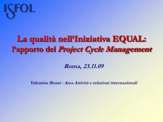 La qualità nell'Iniziativa EQUAL: l'apporto del  Project Cycle Management
