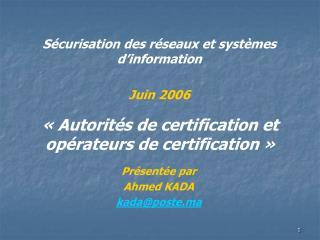 «Autorités de certification et opérateurs de certification»