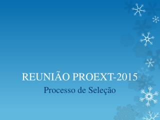 REUNIÃO PROEXT-2015