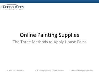 Online Painting Supplies - The Three Methods to Apply House