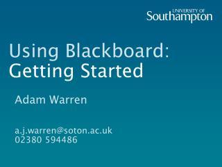 Using Blackboard: Getting Started