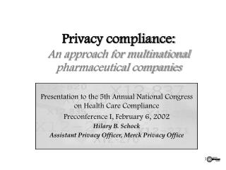 Privacy compliance: An approach for multinational  pharmaceutical companies