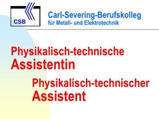 Physikalisch-technische  Assistentin