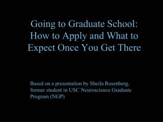 Going to Graduate School: How to Apply and What to Expect Once You Get There